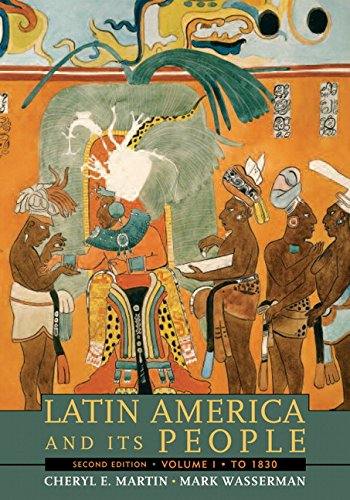 Latin America and Its People: To 1830