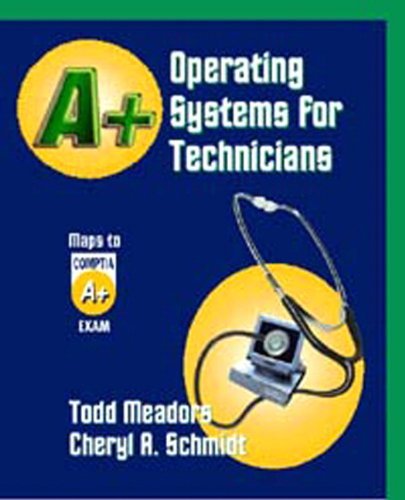 A+ Operating Systems for Technicians by Brand: Thomson Delmar Learning