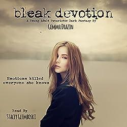 Bleak Devotion