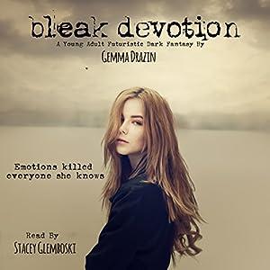 Bleak Devotion Audiobook