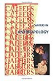 Careers in Anthropology -- Archaeology, Institute For Institute For Career Research, 1500178179