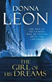 Front cover for the book The Girl of His Dreams by Donna Leon