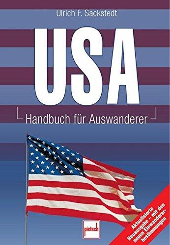 USA: Handbuch für Auswanderer