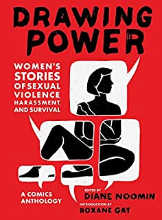 Book Cover: Drawing Power: Women's Stories of Sexual Violence, Harassment, and Survival