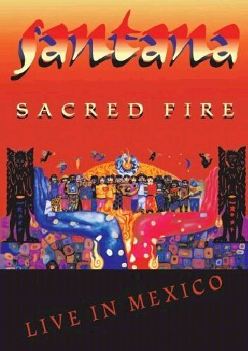 - Santana: Sacred Fire Live in Mexico by Carlos Santana