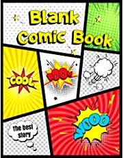 Blank Comic Book: Blank Comic Book: Draw Your own Comics And Create The Best Stories. Comic Panels for Drawing. Templates for Comics.