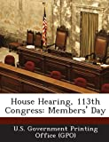 House Hearing, 113th Congress, , 1287298931