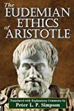The Eudemian Ethics of Aristotle, Simpson, Peter L. P., 1412849691
