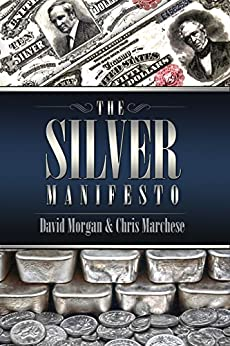 The Silver Manifesto by [Morgan, David, Marchese, Chris]