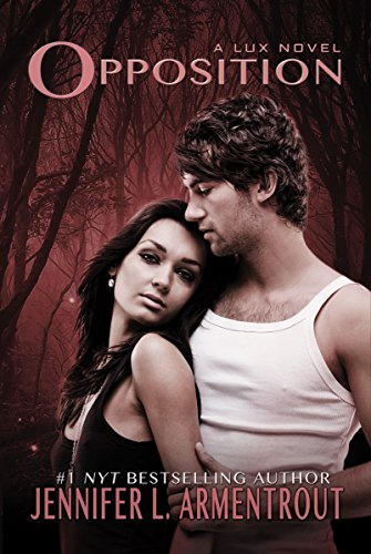 Opposition (A Lux Novel) by [Armentrout, Jennifer L.]