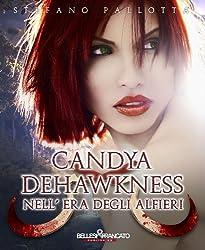Candya Dehawkness nell'era degli Alfieri (La Trilogia dell'Alfiere)