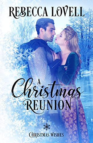 A Christmas Reunion (Christmas Wishes Book 2)