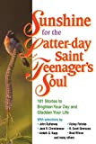 Sunshine for the Latter-Day Saint Teenager's Soul, John Bytheway, 1570086591