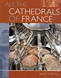 img - for Cathedrals of France book / textbook / text book