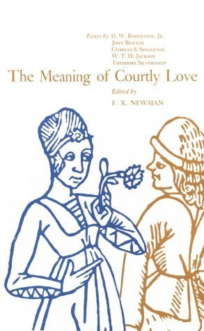 The Meaning of Courtly Love. (1969-06-03)
