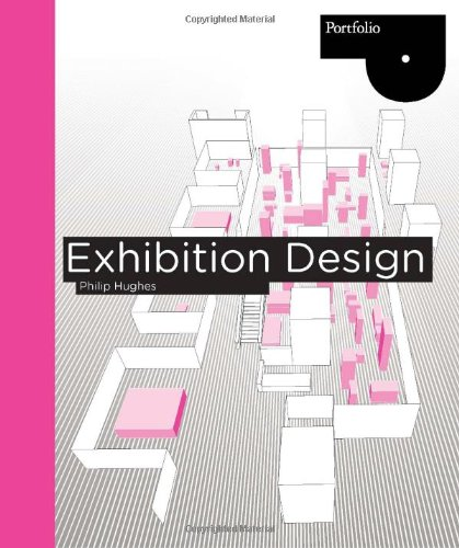 Read Online Exhibition Design (Portfolio (Laurence King)) ebook