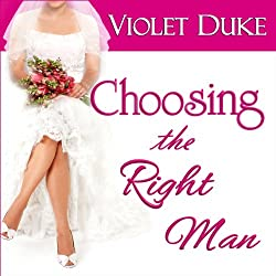 Choosing the Right Man