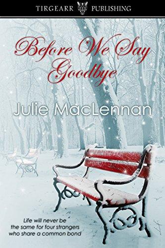 Book: Before We Say Goodbye by Julie MacLennan