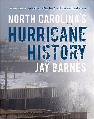 North Carolina's Hurricane History: Fourth Edition, Updated