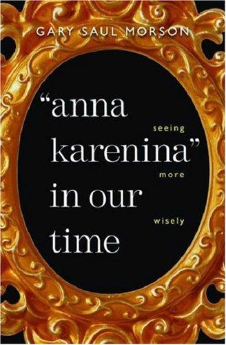 Anna Karenina in our time