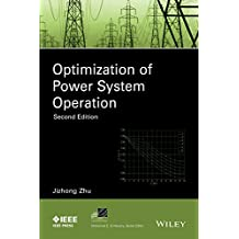 Optimization of Power System Operation (IEEE Press Series on Power Engineering)