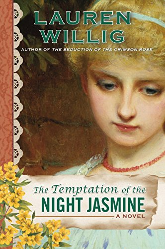 The Temptation of the Night Jasmine (Pink Carnation series Book ()