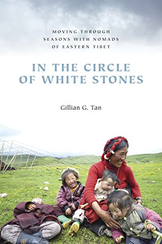 In the Circle of White Stones: Moving through Seasons with Nomads of Eastern Tibet (Studies on Ethnic Groups in China)