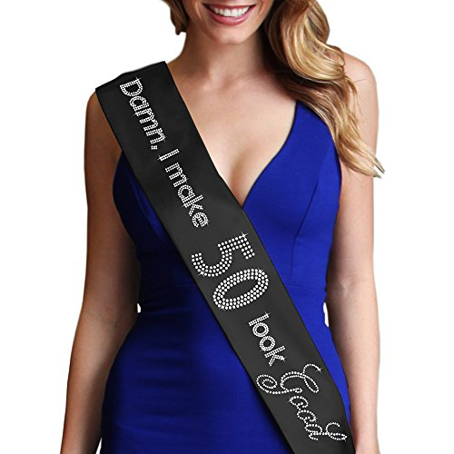 Damn, I Make 50 Look Good! Women's 50th Birthday Rhinestone Sash Black