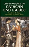 The Romance of Tristan and Iseult (Dover Books on Literature & Drama)