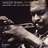 Woody Shaw Live, Volume Two