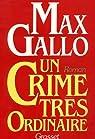 Un crime très ordinaire par Gallo