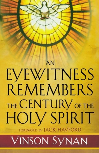 Download Eyewitness Remembers the Century of the Holy Spirit, An pdf epub