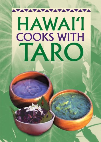 Hawaii Cooks With Taro by Marcia Zina Mager, Muriel Miura, Alvin S. Huang