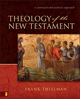 Theology of the New Testament by [Thielman, Frank S.]