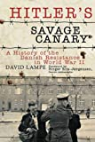 Hitler's Savage Canary, David Lampe, 1611450632