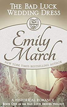 The Bad Luck Wedding Dress (Bad Luck Brides Book 1) by [March, Emily, Geralyn Dawson]
