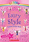 Fairy Style Fashion Sticker Book (Rainbow Magic)