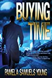 Buying Time (Dre Thomas Series, Book 1)