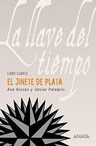 El Jinete de Plata (Literatura Juvenil (A Partir De 12 Años) - La