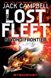 Steadfast (The Lost Fleet: Beyond the Frontier)