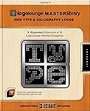 logo type - LogoLounge Master Library, Volume 4: 3000 Type and Calligraphy Logos