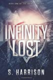 Infinity Lost (The Infinity Trilogy)
