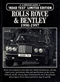 Rolls-Royce and Bentley Limited Edition 1990-1997