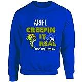 Ariel Creepin It Real Funny Halloween Costume Gift - Adult Sweatshirt
