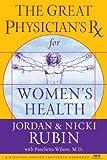 The Great Physician's Rx for Women's Health, Jordan S. Rubin and Nicki Rubin, 0785219013