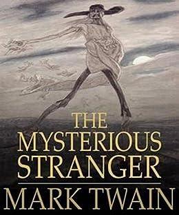 The Mysterious Stranger Summary