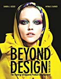 Beyond Design: The Synergy of Apparel Product Development, 3rd Edition