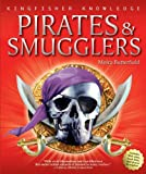 Pirates and Smugglers, Moira Butterfield, 0753462486