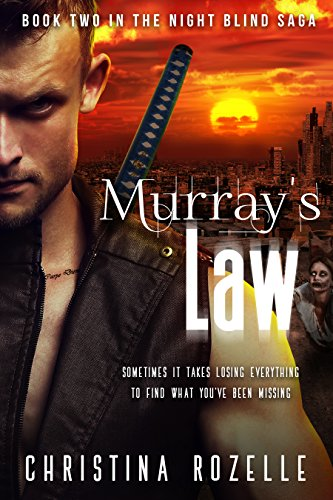 Murray's Law: An Urban Post-Apocalyptic Thriller (The Night Blind Saga Book 2) by [Rozelle, Christina, Rozelle, Christina L.]