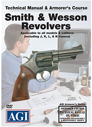 American Gunsmithing Institute Armorer's Course Video on DVD for Smith &  Wesson Revolvers - Technical Instructions for Disassembly, Cleaning,